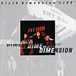 Dimension『Sixth Dimension ''LIVE